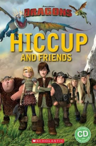 Starter 1: Dragons - Hiccup and Friends+CD (Popcorn ELT Primary Reader)s - Nicole Taylor